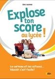 Eric Gaspar - Explose ton score au lycée ! - Le cerveau et ses astuces... Réussir c'est facile !.