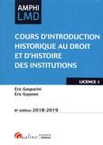 Eric Gasparini et Eric Gojosso - Cours d'introduction historique au droit et d'histoire des institutions - Licence 1.