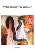 Eric Gauché-Cottavoz - L'empreinte du silence.