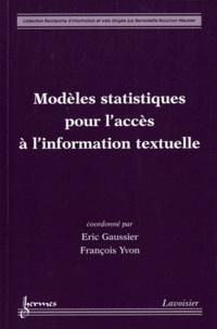 Eric Gaussier et François Yvon - Modèles statistiques pour l'accès à l'information textuelle.