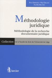 Eric Geerkens et Paul Delnoy - Méthodologie juridique - Méthodologie de la recherche documentaire juridique.