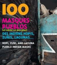 100 masques pueblos (et même un peu plus) des Indiens hopis, zunis, lagunas....pdf