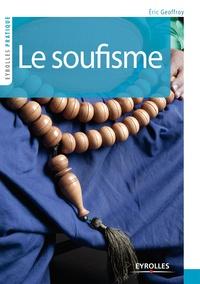Eric Geoffroy - Le soufisme.