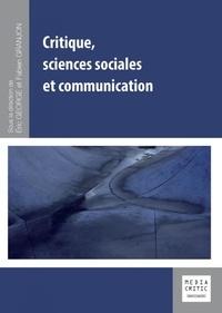 Eric George et Fabien Granjon - Critique, sciences sociales et communication.