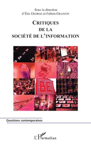 Critiques de la société de l'information - Eric George