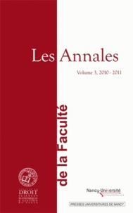 Eric Germain - Les Annales de la Faculté de Droit, Sciences Economiques et Gestion de Nancy - Volume 3, 2010-2011.