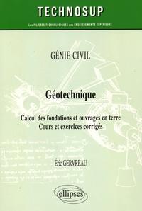 Deedr.fr Géotechnique - Calcul des fondations et ouvrages en terre - Cours et exercices corrigés Image