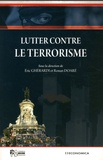 Eric Ghérardi et Ronan Doaré - Lutter contre le terrorisme.