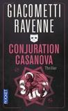 Eric Giacometti et Jacques Ravenne - Conjuration Casanova.