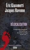 Eric Giacometti et Jacques Ravenne - Délocalisation.