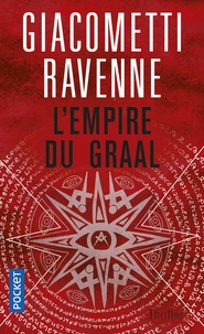 Eric Giacometti et Jacques Ravenne - L'Empire du Graal.