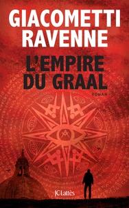 Télécharger ebook gratuit epub L'Empire du Graal par Eric Giacometti, Jacques Ravenne ePub iBook (Litterature Francaise) 9782709655842