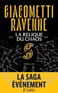Eric Giacometti et Jacques Ravenne - La Relique du Chaos.
