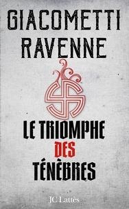 Eric Giacometti et Jacques Ravenne - La saga du soleil noir Tome 1 : Le triomphe des ténèbres.