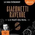 Eric Giacometti et Jacques Ravenne - La saga du soleil noir Tome 2 : La nuit du mal.