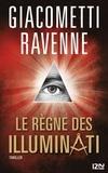 Eric Giacometti et Jacques Ravenne - Le Règne des Illuminati - extrait offert.