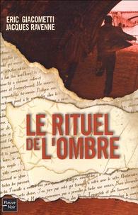 Le rituel de l'ombre - Eric Giacometti |