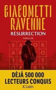 Eric Giacometti et Jacques Ravenne - Résurrection - La Saga du Soleil noir, Tome 4.