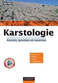Eric Gilli - Karstologie - Karsts, grottes et sources.