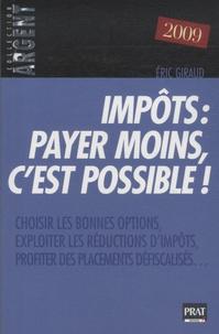 Eric Giraud - Impôts : payer moins, c'est possible !.