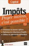 Eric Giraud - Impôts, payer moins c'est possible !.