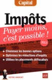 Eric Giraud - Impôts - Payer moins, c'est possible !.
