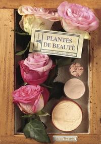 Eric Gitton et Chantal Delphin - Plantes de beauté.
