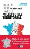 Eric Giuily et Olivier Régis - Pour en finir (vraiment) avec le millefeuille territorial.