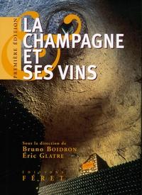 Eric Glatre et Bruno Boidron - La Champagne et ses vins.