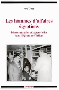 Openwetlab.it Les hommes d'affaires égyptiens - Démocratisation et secteur privé dans l'Egypte de l'infitâh Image