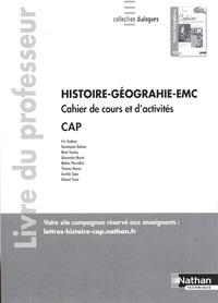 Eric Godeau - Histoire-Géographie-EMC CAP - Cahier de cours et d'activités - Livre du professeur.