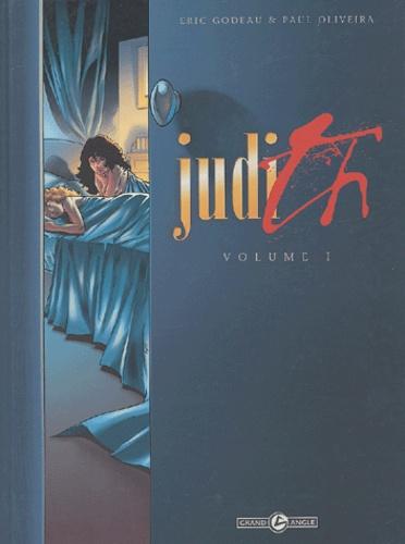 Eric Godeau et Paul Oliveira - Judith Tome 1 : .