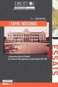 Lempire indochinois - Le gouvernement général de lIndochine, de la création de lUnion indochinoise au rappel de Richaud (1887-1889).pdf