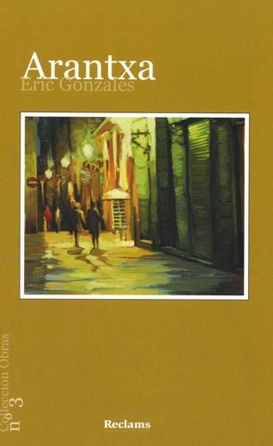 Eric Gonzalès - Arantxa - Edition en occitan.