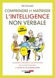 Eric Goulard - Comprendre et maîtriser l'intelligence non verbale.