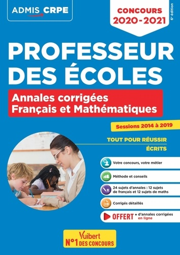 Concours Professeur des écoles - CRPE - Français et Mathématiques - Annales corrigées. CRPE 2020-2021  Edition 2020-2021