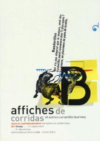 Eric Gross et Evelyne Bret - Affiches de corridas - Et autres curiosités taurines.