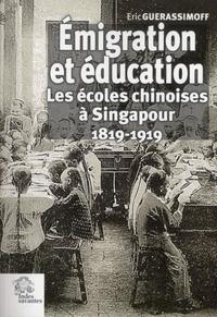 Emigration et éducation - Les écoles chinoises à Singapour (1819-1919).pdf