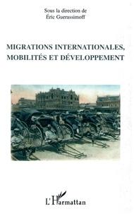 Eric Guerassimoff - Migrations internationales, mobilités et développement.