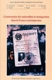 Eric Guichard et  Collectif - Construction des nationalités et immigration dans la France contemporaine.