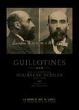Eric Guillon - Guillotinés - Les carnets du bourreau Deibler 1885-1939.