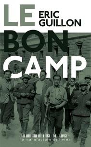 Eric Guillon - Le bon camp.