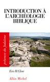 Eric H. Cline - Introduction à l'archéologie biblique.