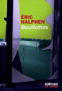 Eric Halphen - Bouillottes.