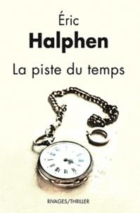 Eric Halphen - La piste du temps.