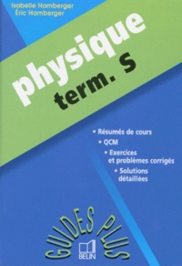 Eric Hamberger et Isabelle Hamberger - Physique, term. S.