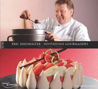 Eric Haushalter - Invitations gourmandes.