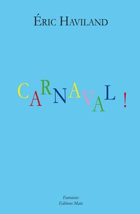 Eric Haviland - Carnaval !.