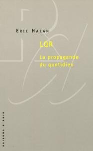 Eric Hazan - LQR - La propagande du quotidien.