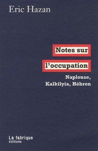 Deedr.fr Notes sur l'occupation - Naplouse, Kalkilyia, Hébron Image